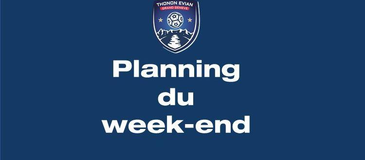 Thonon Evian Grand Genève Football Club - PLANNING DU WEEK-END