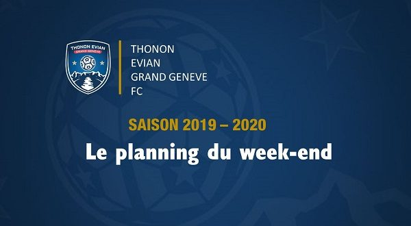 Thonon Evian Grand Genève Football Club - PLANNING WEEK-END FB