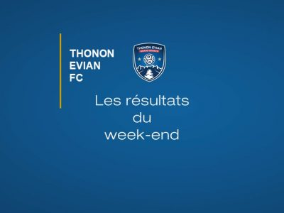 Thonon Evian Grand Genève Football Club - RESULTATS DU WEEK-END 4
